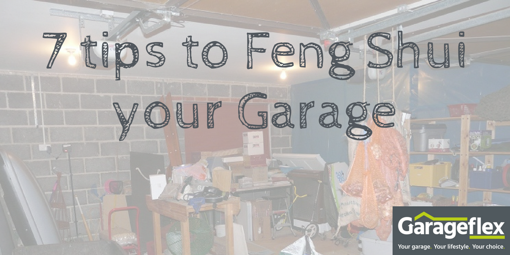 7 tips to Feng Shui your garage