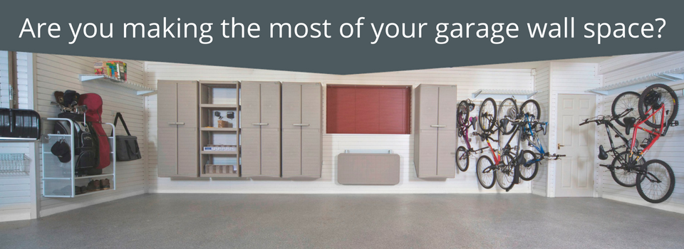 Garage Wall Storage Solutions: Are you making the most of your garage wall space?